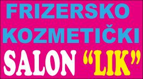 "Frizersko kozmetički salon Novi  Beograd ""LIK"""