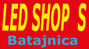 "Prodaja i montaža LED rasvete Batajnica-Zemun ""LED SHOP  S"""