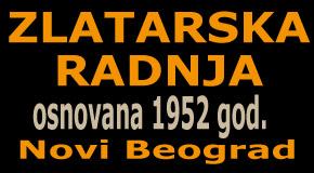 """Zlatarska radnja Blokovi Novi Beograd """"MIHAJLOVIĆ"""""""