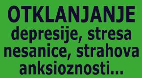 Otklanjanje depresije stresa nesanice strahova uznemirenosti nemira Novi Beograd