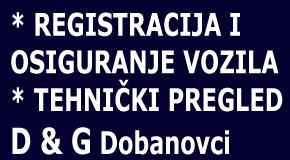 Registracija vozila Dobanovci Ugrinovci Surčin D&G