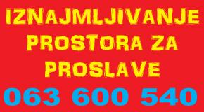 Iznajmljivanje prostora za proslave – Vidikovac, Rakovica, Petlovo, Labudovo brdo, Cerak,